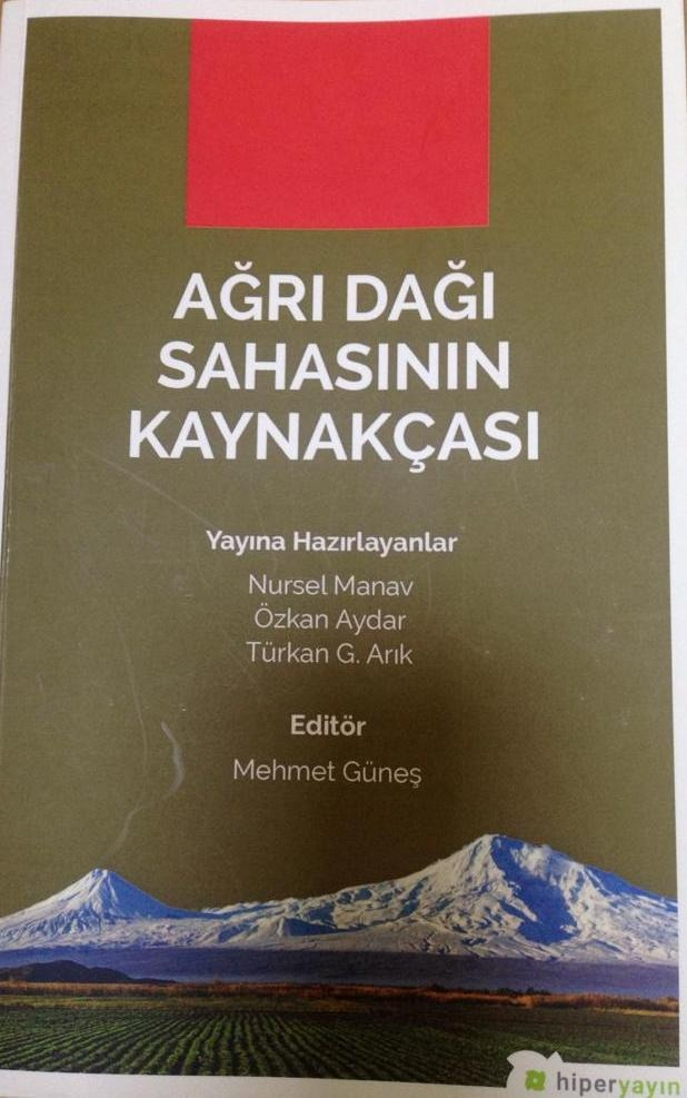 """Doç. Dr. Güneş'in Editörlüğünü Yaptığı """"Ağrı Dağı Sahasının Kaynakçası"""" Kitabı Yayımlandı"""