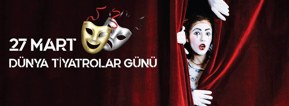 27-03-2020-dunya-tiyatrolar-gunu-01.jpg