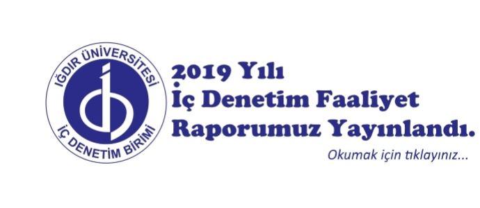 2019 Yılı İç Denetim Faaliyet Raporumuz Yayınlandı