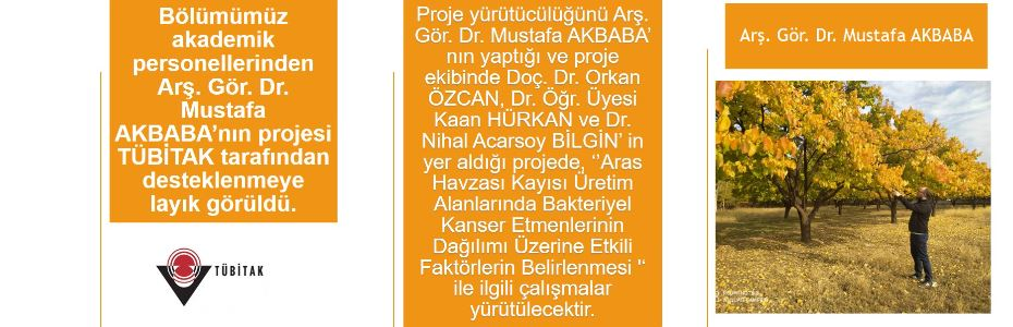 Bölümümüz akademik personellerinden Dr. Mustafa AKBABA' nın projesi TÜBİTAK tarafından desteklenmeye layık görüldü.
