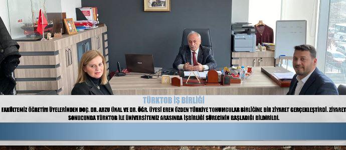 Üniversitemiz-TÜRKTOB İş Birliği Süreci Başladı